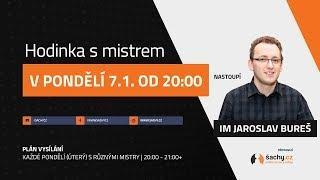 Hodinka s mistrem ... s IM Jaroslavem Burešem!